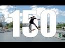 150 INSANE FLATGROUND TRICKS