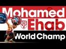 Mohamed Ehab 2017 World Champion Full Warm Up Session Competition 165kg Snatch 196kg C J