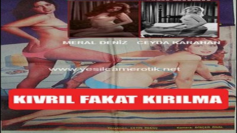 Kıvrıl Fakat Kırılma-Çetin İnanç-1976- Ünsal Emre Ceyda Karahan Özcan Özgür Meral Deniz