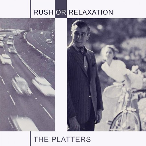 The Platters альбом Rush Or Relaxation