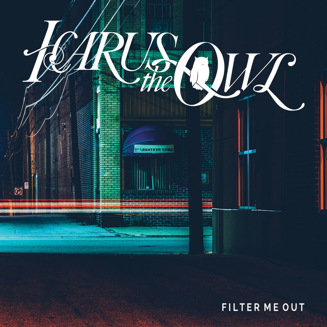 Icarus the Owl - Filter Me Out [single] (2017)