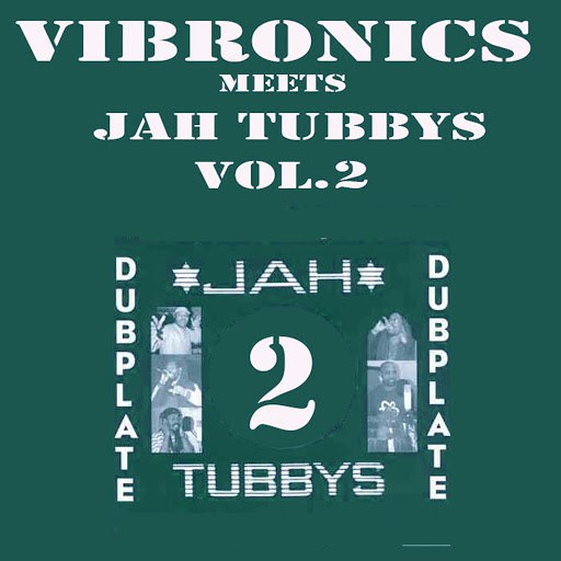 Vibronics альбом Vibronics Meets Jah Tubbys, Vol. 2