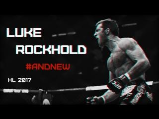 Luke Rockhold | HL 2017