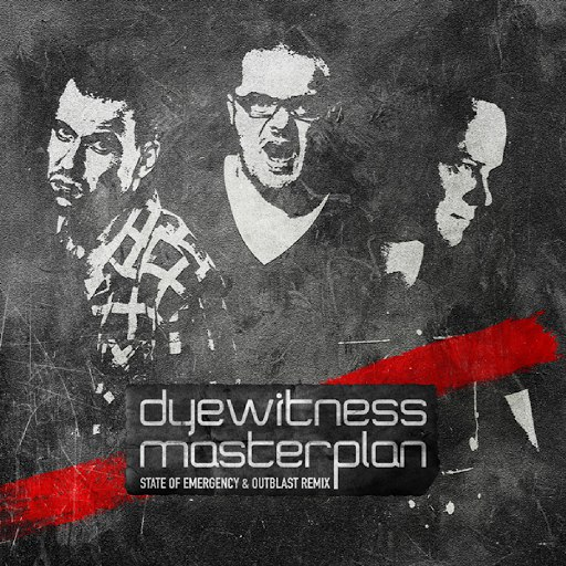 Dyewitness альбом Masterplan (State Of Emergency & Outblast Remix)