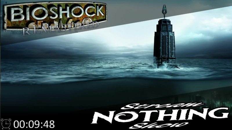 Стрим не стримера Забыто но не закончено BioShock Remastered