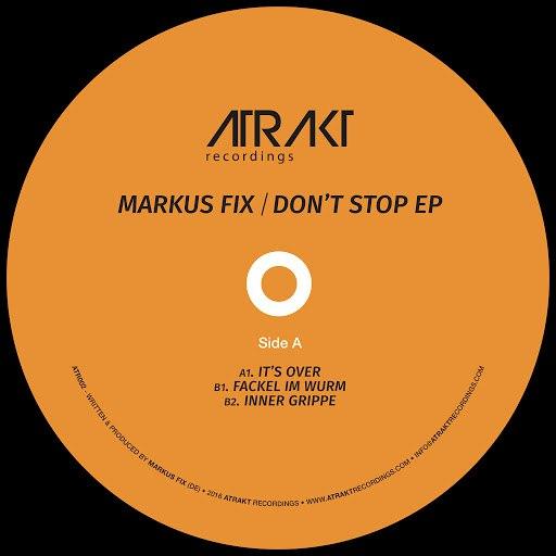 Markus Fix альбом Don't Stop EP