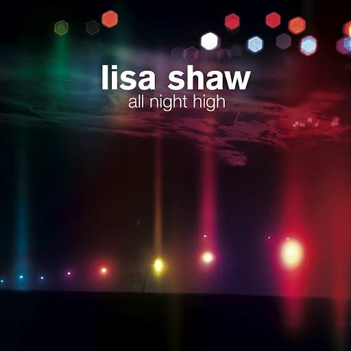 Lisa Shaw альбом All Night High