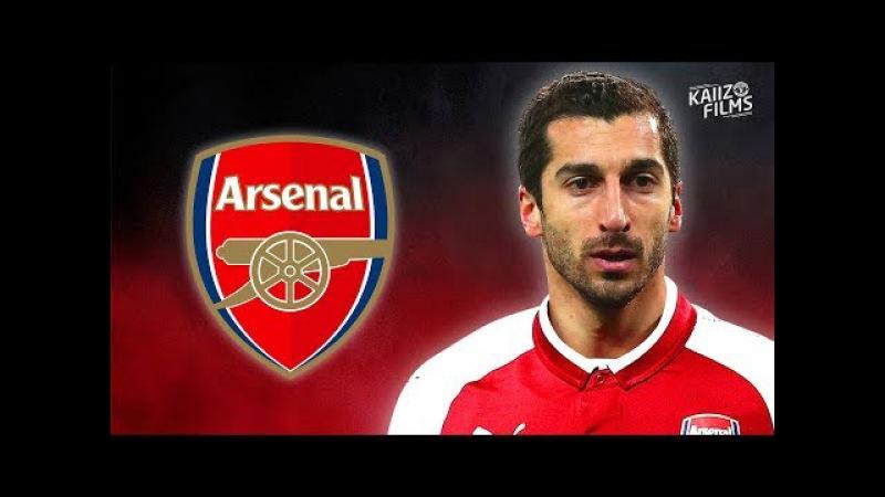 Henrikh Mkhitaryan - Arsenal Target - Sublime Skills, Assists Goals - 2018 | HD