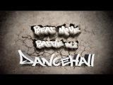 DancehallTrailer Beat Move Battle vol. 2