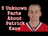 Patrick KaneFive Facts You Never Knew