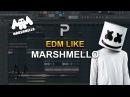HOW TO MAKE EDM Like Marshmello FL Studio tutorial FLP