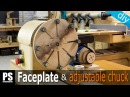 How to Make a Faceplate Adjustable Chuck
