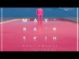 Max Barskih - Моя Любовь(DJ Niki Remix)