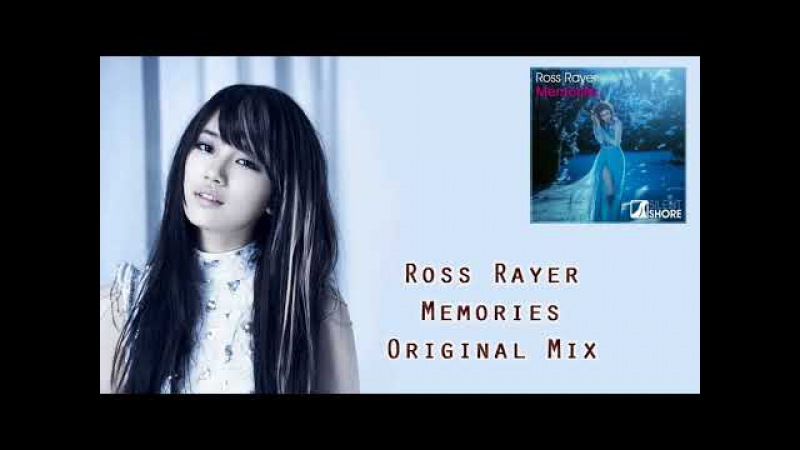 Ross Rayer - Memories (Original Mix) [Silent Shore Records]