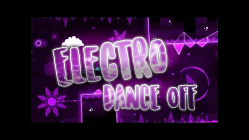 | Geometry Dash 2.1 - Electro Dance Off By DorSha | BIG Master