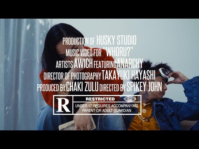 Awich - WHORU feat. ANARCHY (Prod. Chaki Zulu)
