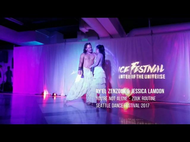 Ry'el Zenzouk Jessica Lamdon You're Not Alone - Zouk Routine Seattle Dance Festival 2017