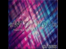 Dj Beis -With You(JSon Remix)