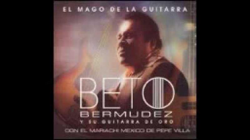 Zirandaro - El Gran Beto Bermudez - Felicidades