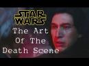 Star Wars - The Art Of The Death Scene