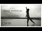 Don't Speak - Sarah Menescal