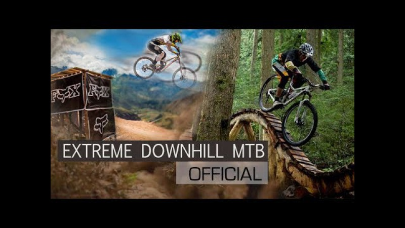 EXTREME Downhill Mountain Biking   MTB Inspiration 2018