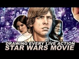 DRAWING EVERY LIVE ACTION STAR WARS MOVIE EVER! - THE FINAL CUT
