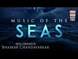 Sound Scapes - Music of the Seas Audio Jukebox World Music Instrumental Bhaskar Chandavarkar