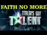 FAITH NO MORE @ ITALIA'S GOT TALENT (Boz Scaggs 'Lowdown')