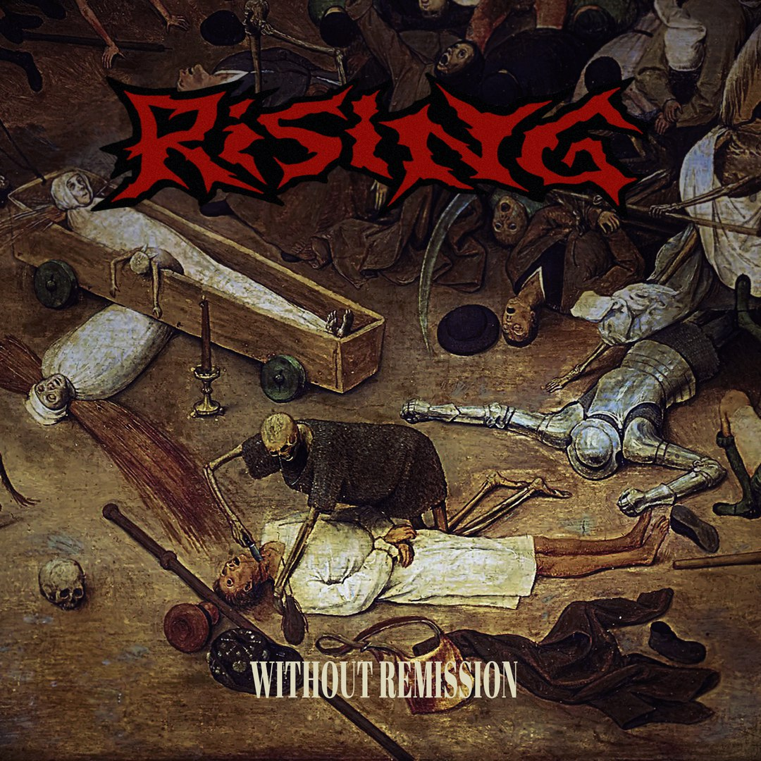 Rising - Without Remission [EP] (2018)