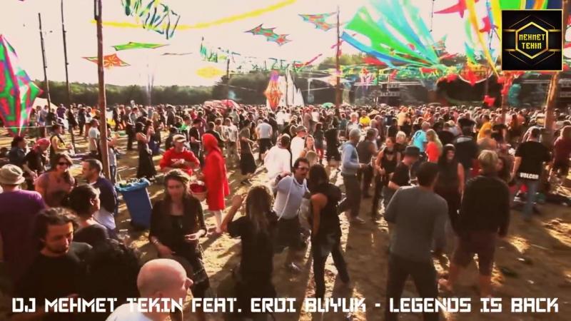 Dj Mehmet Tekin Feat. Erdi Büyük - Legends İs Back (Original Mix) (vk.com/vidchelny)
