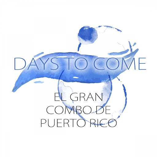 El Gran Combo de Puerto Rico альбом Days To Come