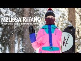 #dominantby Melissa Riitano Welcome To K2 Snowboarding