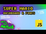 Code Super Mario in JS (Ep 14) - Dashboard & Fonts