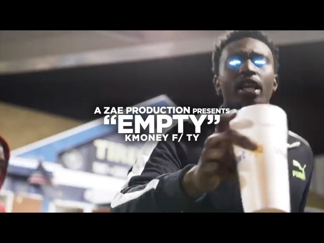 KMoney f Ty - Empty (Official Music Video) Shot By @law.mahone