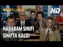 HABABAM SINIFI SINIFTA KALDI