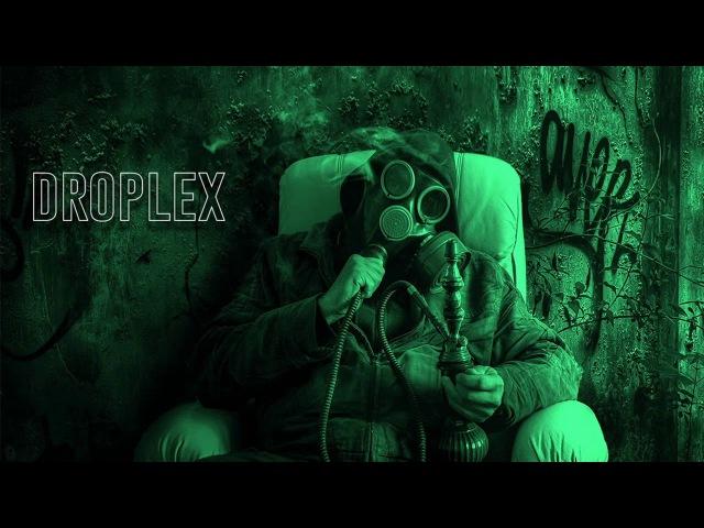 DROPLEX Exclusive 2018