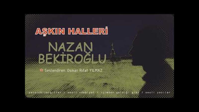 Aşkın halleri - Nazan Bekiroğlu