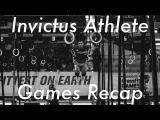 Invictus Athlete - 2017 CrossFit Games Recap