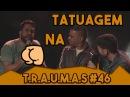 T.R.A.U.M.A.S. 46 - com Daniel Zukerman São Paulo - SP