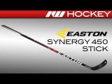 Easton Synergy 450 Stick Review