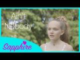 Felix Jaehn - Aint Nobody (Loves Me Better) ft. Jasmine Thompson - Cover by 12 year old Sapphire
