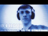 DJ Rave - When You are On The Other Side (instrumental) '1995 EurodanceTechnoED Freestyle