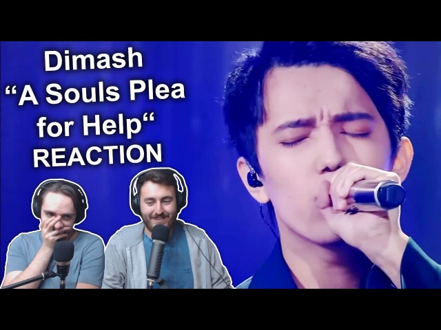 Dimash - A Souls Plea for Help (Ep.1) Singers REACTION