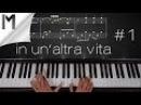 In Un'altra Vita ~ Piano Tutorial ~ Part 1