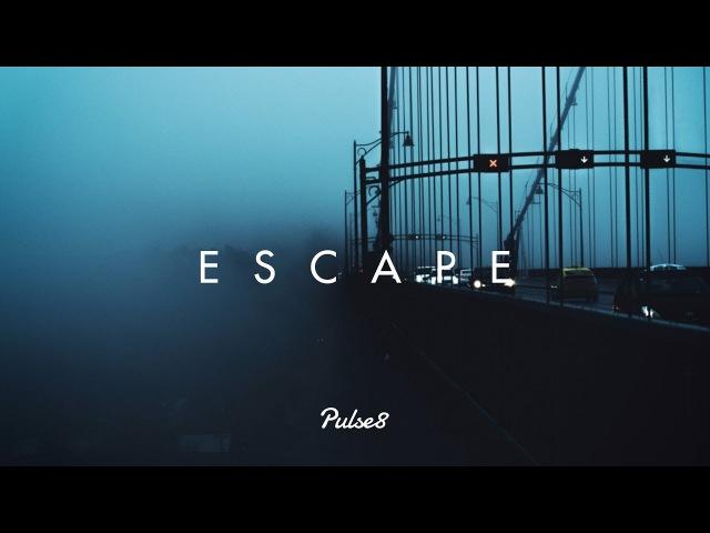 ESCAPE - A Beautiful Chill Mix