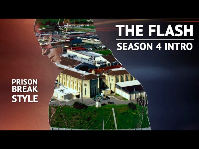 The Flash Season 4 Intro / Prison Break Style