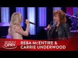 Reba McEntire &amp Carrie Underwood -
