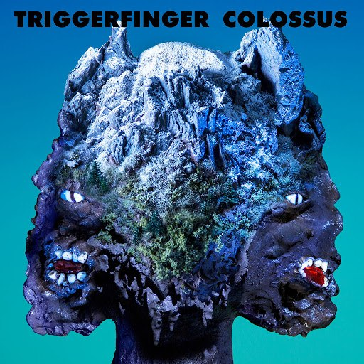 Triggerfinger альбом Colossus