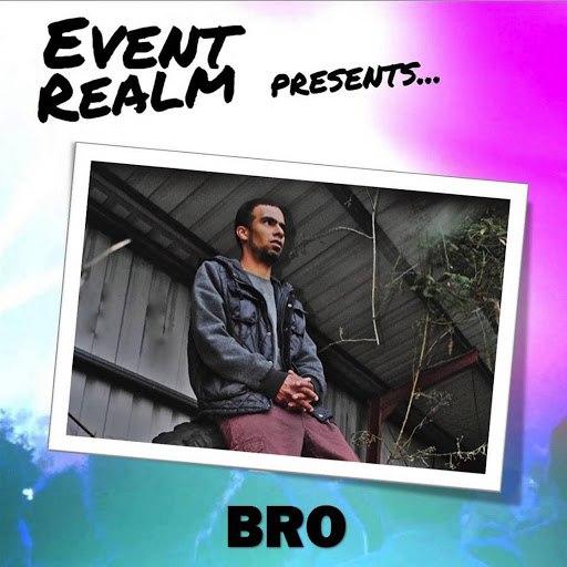 Bro альбом Event Realm Presents...BRO